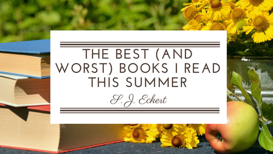 The Best (and Worst) Books I Read ThisSummer