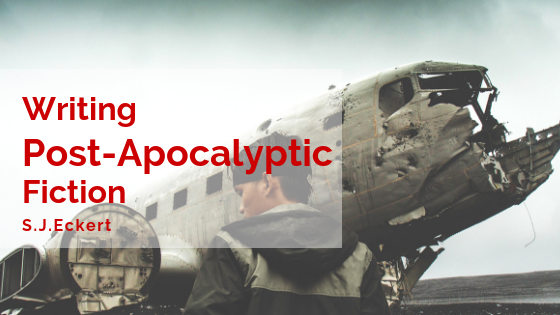 Writing Post-Apocalyptic Fiction