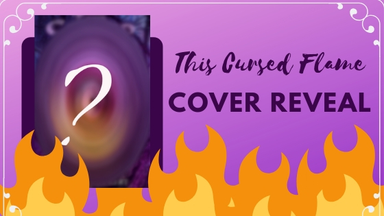 This Cursed Flame Cover Reveal!