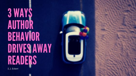 Three Ways Author Behavior Drives Away Readers