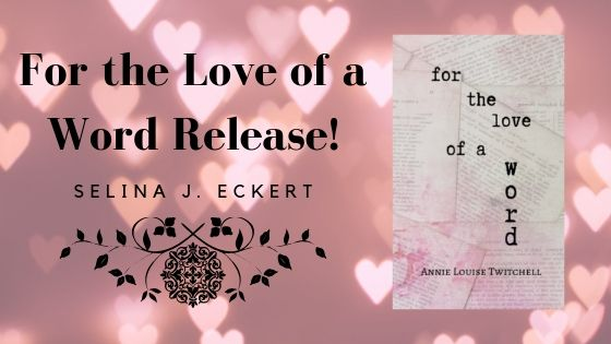 For the Love of a Word Release!