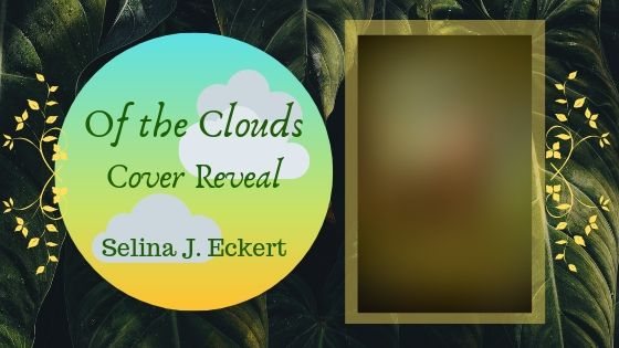 Of the Clouds CoverReveal!