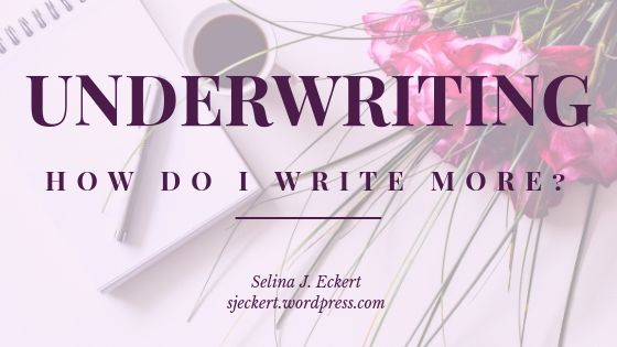 Underwriting: How Do I Write More?