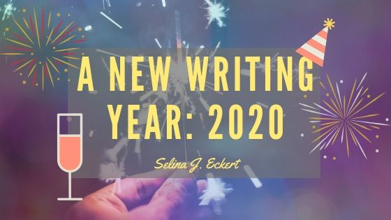 A New Writing Year: 2020