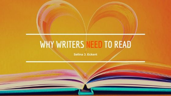 Why Writers NEED to Read