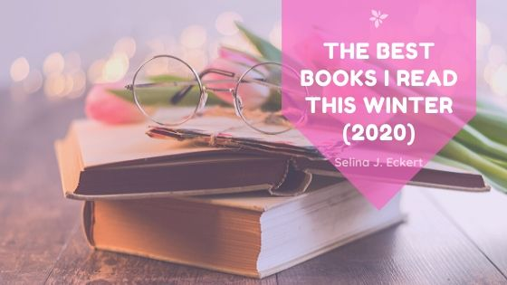 The Best Books I Read This Winter (2020)