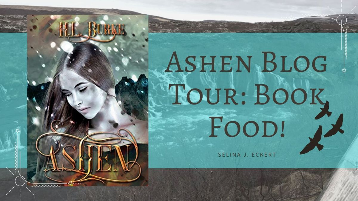Ashen Blog Tour: Book Food!