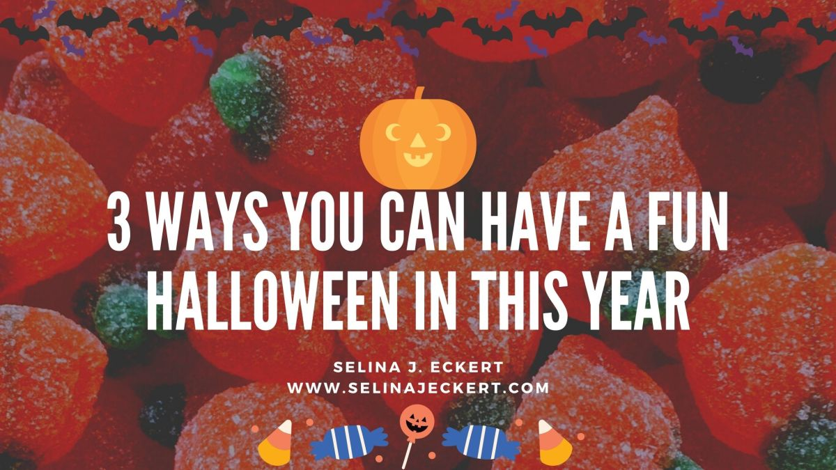 3 Ways You Can Have a Fun Halloween In This Year