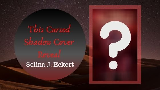 This Cursed Shadow COVER REVEAL!