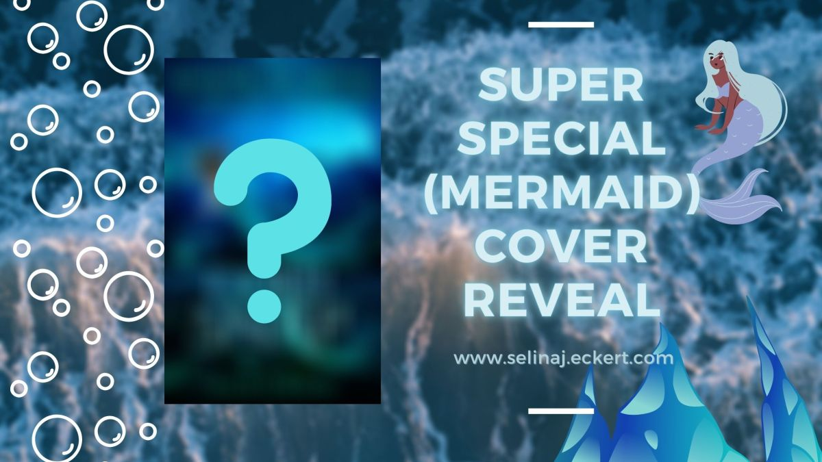 Super Special (Mermaid) Cover Reveal!