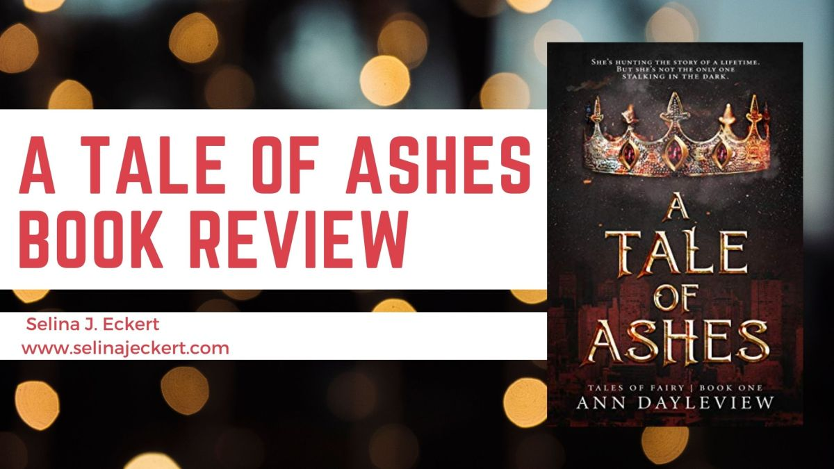 A Tale of Ashes BookReview!